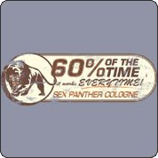 Sex Panther Cologne Tshirt