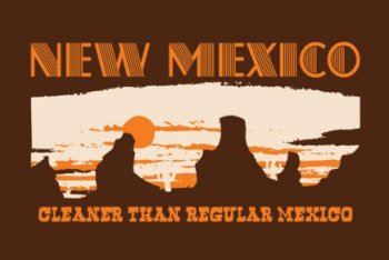 new mexico cleaner1 New Mexico Cleaner Than Regular Mexico T Shirt