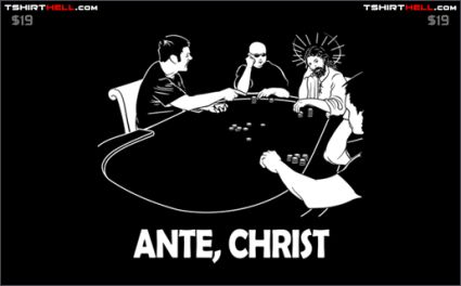 ante christ poker tshirt Torso Pants: Very Nice!