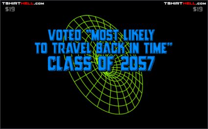 voted most likely to travel back in time class of 2057 tshirt Torso Pants: Very Nice!