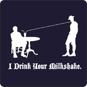 i drink your milkshake tshirt There Will Be Blood I Drink Your Milkshake T Shirt