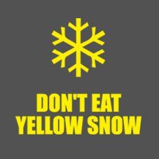 dont eat yellow snow tshirt Free Shipping at Shirt City Through Xmas
