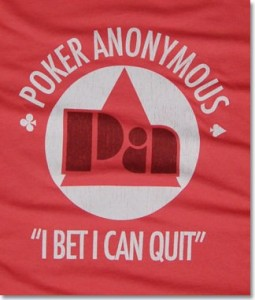 poker anonymous i bet i can quit tshirt 255x300 Poker Anonymous: I Bet I Can Quit T Shirt