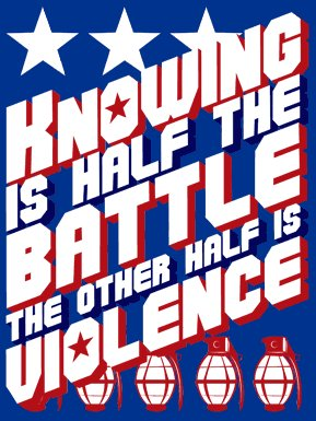 knowing-is-half-the-battle-the-other-half-is-violence-tshirt