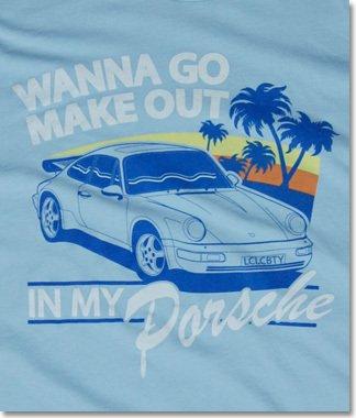 wanna-go-make-out-in-my-porsche-tshirt