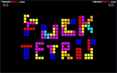 fuck tetris tshirt Fuck Tetris Tshirt