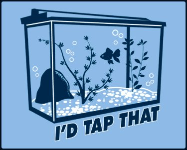 id tap that fish tee Id Tap That Fish Tank Tee