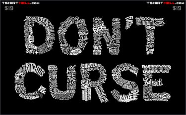 dont curse tshirt Dont Curse Tshirt