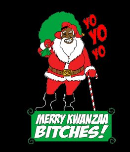merry kwanzaa bitches tee Merry Kwanzaa Bitches T shirt