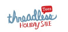 threadless 9 dollar tees holiday sale Threadless: All Tees $9 for One Day!