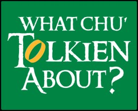 what chu tolkien about shirt What Chu Tolkien About? Shirt