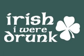 irish i were drunk tshirt St. Patricks Day T Shirts on Sale at Busted Tees