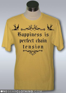 happiness is perfect chain tension tshirt Happiness is Perfect Chain Tension