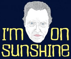 im walken on sunshine tshirt Im Walken on Sunshine T shirt