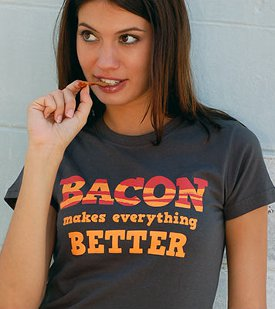 bacon makes everything better tshirt Bacon Makes Everything Better T Shirt