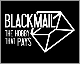 blackmail the hobby that pays tshirt Blackmail The Hobby That Pays T Shirt