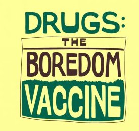 drugs the boredom vaccine tshirt Drugs The Boredom Vaccine T shirt