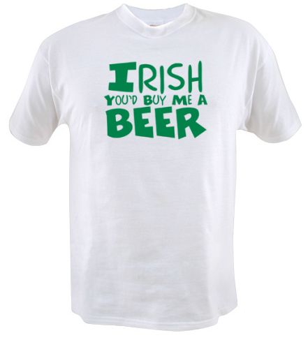 irish youd buy me a beer t shirt Funny St. Patricks Day T shirts