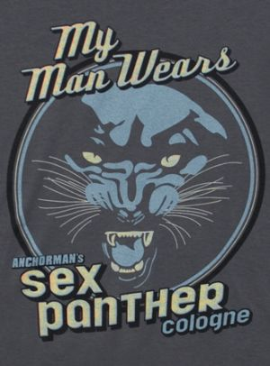 My Man Wears Sex Panther Cologne T Shirt