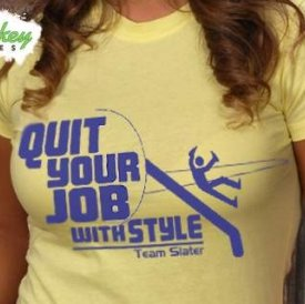 quit your job with style team slater Steven Slater tshirt Funny Shirts that Featured Top Stories from 2010