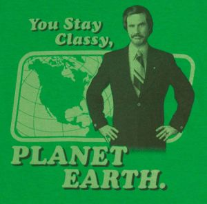 you stay classy planet earth t shirt Best Anchorman T Shirts