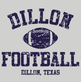 dillon football friday night lights t shirt1 Best Funny Football T Shirts