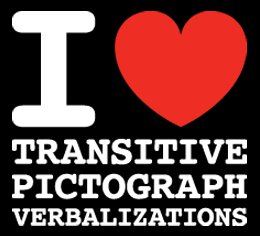 i love transitive pictograph verbalizations tshirt I  Love Transitive Pictograph Verbalizations T Shirt