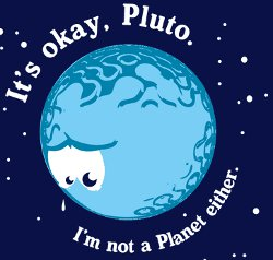 its okay pluto im not a planet either t shirt It's Okay Pluto I'm Not a Planet Either T Shirt