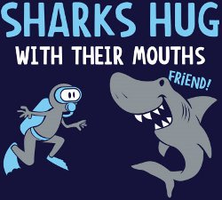 sharks hug with their mouths t shirt Funny Shark T Shirts: Surf With Caution