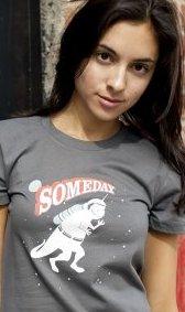 someday t shirt Dinosaur Astronaut Someday T Shirt
