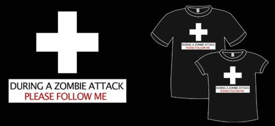 during a zombie attack please follow me t shirt2 Zombie T shirts: Get the Undead on Your Chest
