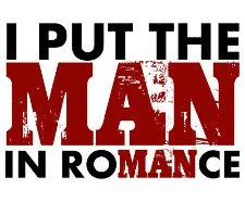 i put the man in romance t shirt I Put the Man in Romance T Shirt