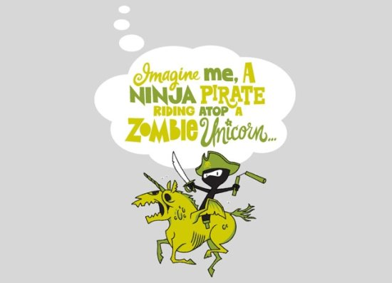 imagine me a ninja pirate riding atop a zombie unicorn t shirt Zombie T shirts: Get the Undead on Your Chest