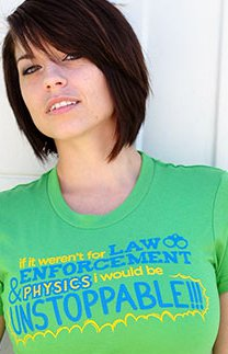 if it werent for law enforcement and physics id be unstoppable t shirt If It Werent for Law Enforcement and Physics Id Be Unstoppable T Shirt