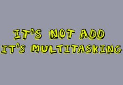 its not add its multitasking t shirt Its Not ADD Its Multitasking T Shirt