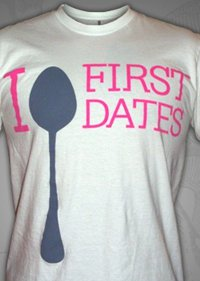 i spoon first dates t shirt People Like Me May Be the Site For You