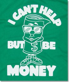 i cant help but be money t shirt I Cant Help But Be Money T Shirt