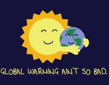 sun earth global warming aint so bad t shirt Sun Earth Global Warming Aint So Bad T Shirt