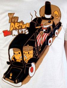 you drive me nuts t shirt Tjunk Gaston Caba You Drive Me Nuts T Shirt