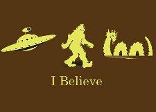 i believe t shirt UFOs, Bigfoot, Loch Ness Monster I Believe T Shirt