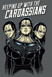 keeping up with the cardassians t shirt Star Trek Keeping Up With the Cardassians T Shirt