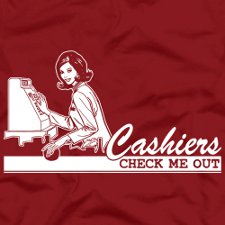 cashiers check me out t shirt Cashiers Check Me Out T Shirt