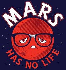mars has no life t shirt Mars Has No Life T Shirt
