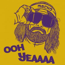 randy macho man savage oh yea t shirt Randy Macho Man Savage Ooh Yea T Shirt