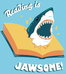 reading is jawesome t shirt Funny Shark T Shirts: Surf With Caution