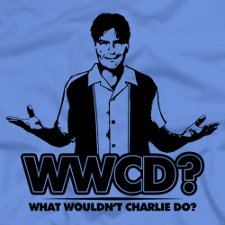 wwcd what wouldnt charlie do t shirt Charlie Sheen WWCD What Wouldnt Charlie Do T Shirt