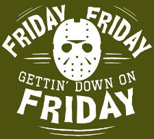 friday friday gettin down on friday t shirt Friday the 13th Friday Friday Gettin Down on Friday T Shirt