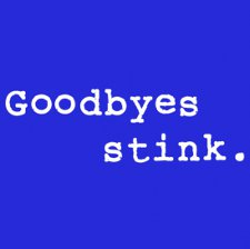 goodbyes stink t shirt The Office Goodbyes Stink T Shirt