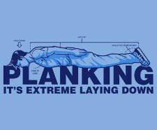 its extreme laying down planking t shirt Planking T Shirts Are Totally Not a Short Lived Fad