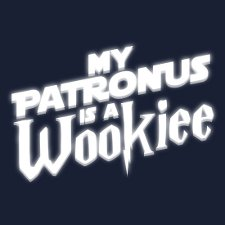 my patronus is a wokiee t shirt